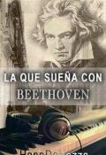 """Cubierta del libro """"La que sueña con Beethoven"""""""