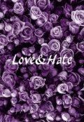 """Обложка книги """"Любовь и Ненависть."""""""