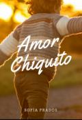 """Cubierta del libro """"Amor chiquito"""""""