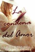 """Cubierta del libro """"La condena del Amor '' El Hombre siniestro''"""""""