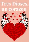"""Cubierta del libro """"Tres Dioses, un corazón"""""""