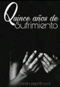 """Cubierta del libro """"15 Años De Sufrimiento"""""""