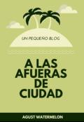 """Cubierta del libro """"A las afueras de Ciudad (blog)"""""""