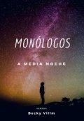 """Cubierta del libro """"Monólogos  a Media Noche"""""""