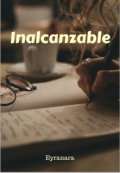 """Cubierta del libro """"Inalcanzable"""""""