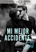 """Cubierta del libro """"Mi mejor accidente, Tú"""""""