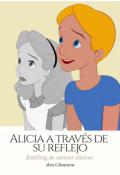 """Cubierta del libro """"Alicia a través de su reflejo - Retelling"""""""