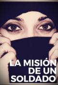 """Cubierta del libro """"La Misión De Un Soldado """""""