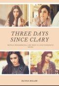 """Обложка книги """"Три дня с Клэри"""""""