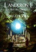"""Cubierta del libro """"Landeron I: la hija del oráculo (ediciones Hades)"""""""