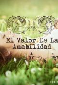 """Cubierta del libro """"El Valor De La Amabilidad """""""