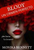 """Cubierta del libro """"Blody (un Crimen Perfecto) ©"""""""