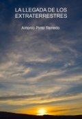 """Cubierta del libro """"La Llegada De Los Extraterrestres"""""""