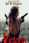 """Cubierta del libro """"Victoria:sed de venganza"""""""