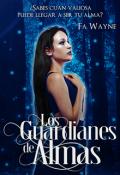 """Cubierta del libro """"Los Guardianes de Almas """""""