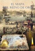 """Cubierta del libro """"El Mapa del Reino de Oro"""""""
