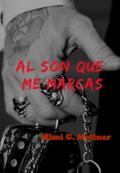 """Cubierta del libro """"Al son que me marcas +18 (saga M.O.T.P # 7)"""""""