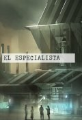 """Cubierta del libro """"El Especialista"""""""