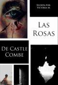 """Cubierta del libro """"Las rosas de Castle Combe"""""""