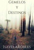 """Cubierta del libro """"Gemelos y destinos"""""""