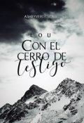 """Cubierta del libro """"Con el cerro de testigo"""""""