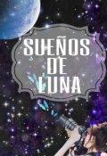 """Cubierta del libro """"Sueños de Luna """""""