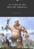 """Cubierta del libro """"La travesía del Ogro del Amanecer """""""