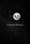 "Cubierta del libro ""Only Told The Moon"""
