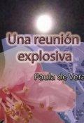 """Cubierta del libro """"Una reunión explosiva (relato Cifi - 5 capítulos)"""""""