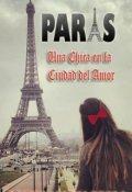"""Cubierta del libro """"Paris: Una Chica en la Ciudad del Amor"""""""