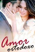 """Cubierta del libro """"Amor ortodoxo"""""""