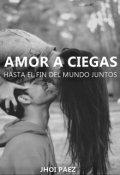 """Cubierta del libro """"Amor a Ciegas"""""""