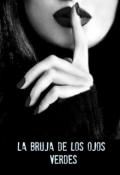 """Cubierta del libro """"La Bruja De Los Ojos Verdes  """""""