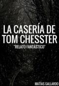 """Cubierta del libro """"La Casería de Tom Chesster"""""""