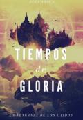 """Cubierta del libro """"Tiempos de Gloria"""""""