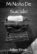 """Cubierta del libro """"Mi Nota de Suicidio."""""""