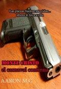 """Cubierta del libro """"Monte Cristo: El Carnaval Continua"""""""