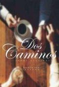 """Cubierta del libro """"Dos Camino"""""""