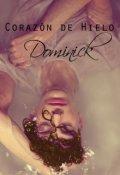 """Cubierta del libro """"Corazón de Hielo - Dominick """""""