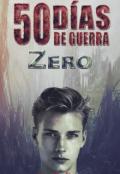 """Cubierta del libro """"50 días de Guerra «zero»"""""""