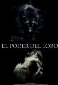 """Cubierta del libro """"El poder del lobo"""""""