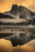"""Cubierta del libro """"El Descendem de la Luna """""""