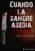 """Cubierta del libro """"Cuando La Sangre Asedia """""""