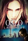"""Cubierta del libro """"Oslo 1, La sangre. """""""