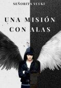"""Cubierta del libro """"Una Misión Con Alas """""""