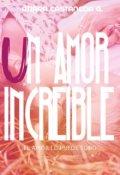 """Cubierta del libro """"Un Amor Increible"""""""