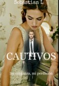 """Cubierta del libro """"Cautivos"""""""