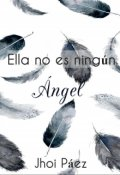 """Cubierta del libro """"Ella no es ningún Ángel."""""""