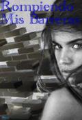 """Cubierta del libro """"Rompiendo Mis Barreras """""""