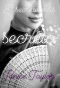 """Cubierta del libro """"El Secreto Más Secreto"""""""